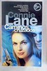 Caminos cruzados / Connie Lane