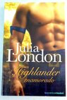 El highlander enamorado / Julia London