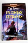 En costas extrañas / Tim Powers