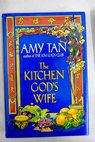 The kitchen god s wife / Amy Tan