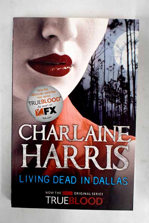 Living dead in Dallas / Charlaine Harris