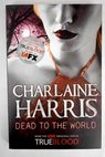 Dead to the world / Charlaine Harris