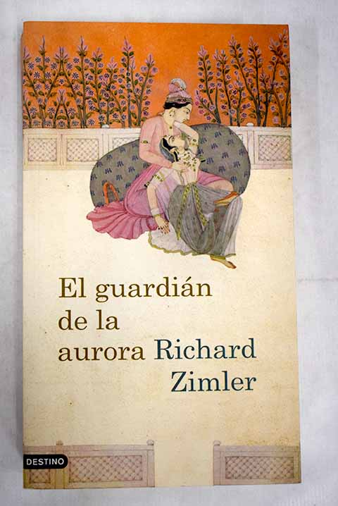 El guardián de la aurora / Richard Zimler