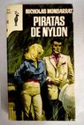 Piratas de nylon / Nicholas Monsarrat