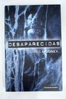 Desaparecidas / Chris Mooney