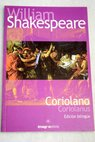 Coriolano Coriolanus edición bilingue / William Shakespeare