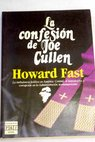 La confesión de Joe Cullen / Howard Fast