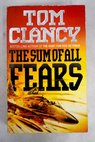 The sum of all fears / Tom Clancy