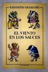 El viento en los sauces / Kenneth Grahame