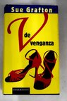 V de venganza / Sue Grafton