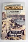 Dubliners / James JOYCE