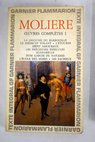 Oeuvres completes de Moliere Tome I / Moliere