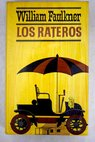 Los rateros / William Faulkner