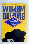 Oscuridad visible / William Golding