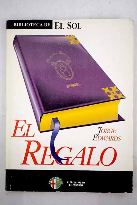 El regalo / Jorge Edwards