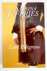 Lord peligroso / Sabrina Jeffries