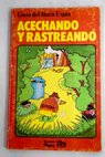 Acechando y rastreando / Ruth Thomson