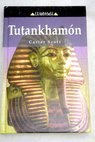 Tutankhamón / Carter Scott