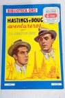 Hasting y Doug aventureros / H A Livingston Hahn
