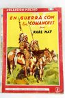 En guerra con los comanches / Karl May