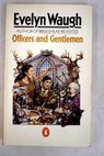 Officers and gentlemen / Evelyn Waugh