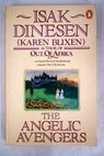 The angelic avengers / Isak Dinesen
