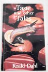 Taste and other tales / Caldon Michael Dahl Roald