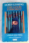 The good terrorist / Doris Lessing