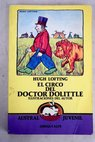 El circo del doctor Dolittle / Hugh Lofting