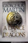 A dance with dragons / George R R Martin