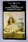 The satires of Horace and Persius A verse translation with an introduction and notes by Niall Rudd Single Works SatirA English / William James Niall Horace RUDD