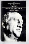 Selected political speeches / Marcus Tullius Cicero