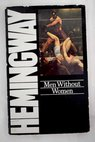 Men without women / Ernest Hemingway