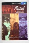 Madrid / Elizabeth Nash