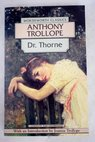 Dr Thorne / Anthony Trollope