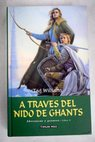 A través del nido de Ghants / Tad Williams