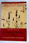 The Japanese Haiku its essential nature history and possibilities in English with selected examples / Kenneth Yasuda