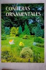 Coniferas ornamentales / Adrian Bloom