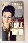 Calle Mayor / Sinclair Lewis