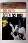 Desenlace final / Evan Hunter