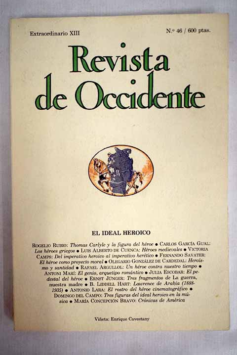 Revista de Occidente número 46 extraordinario XIII El ideal heroico