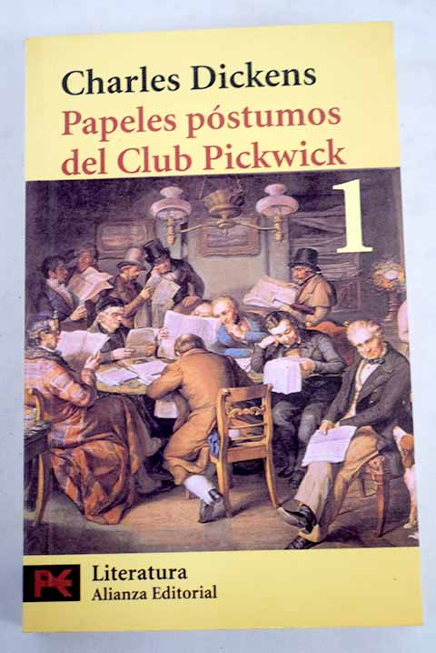 Papeles póstumos del club Pickwick tomo 1 / Charles Dickens