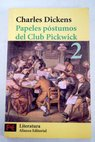 Papeles póstumos del club Pickwick tomo 2 / Charles Dickens