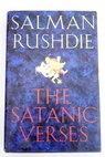 The satanic verses / Salman Rushdie