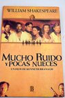 Mucho ruido y pocas nueces / William Shakespeare