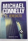 El veredicto / Michael Connelly