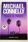 Pasaje al paraíso / Michael Connelly