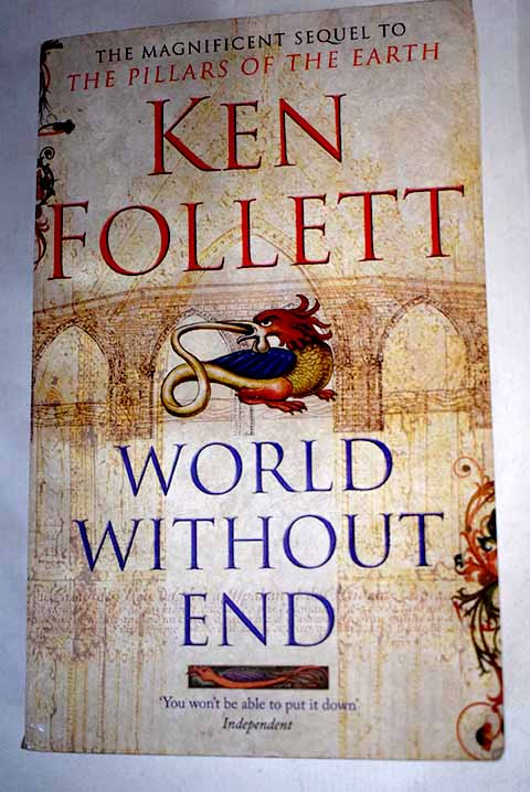 World without end / Ken Follett