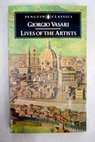 The lives of the artists / Giorgio Vasari