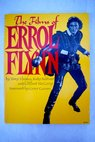 The Films of Errol Flynn / Thomas T Behlmer R McCarty C Flynn Errol